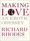 Making Love (eBook): An Erotic Odyssey